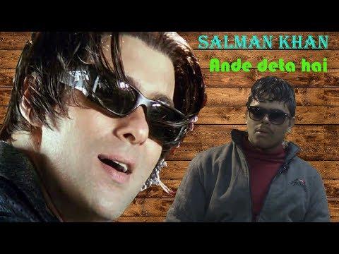 Salman Khan Ande Deta Hai