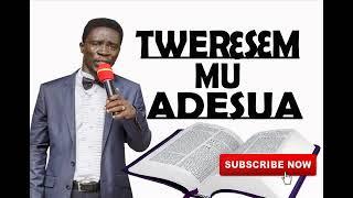 Bible Mu Adesua With Evangelist Akwasi Awuah    Powerful