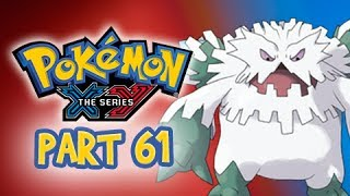 Abomasnow  - (Pokémon) - Pokemon X and Y Gameplay Walkthrough Part 61 Mega Abomasnow 3DS Let's Play