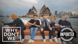 Why Dont We Tours Australia, Corbyns 21st Birthday & More | IMPORTED