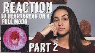 Heartbreak on a Full Moon Reaction!! [PART 2]