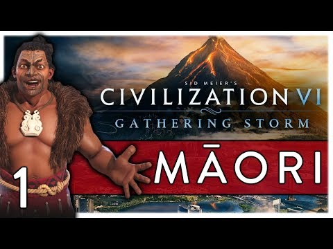 THE MĀORI SET SAIL! Civilization VI: Gathering Storm - Māori #1
