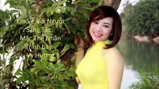 Em Về Với Người (Mặc Thế Nhân) - Vy Hương