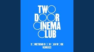 Something Good Can Work (RAC Remix)