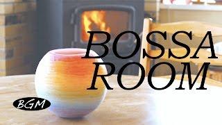 4HOURS Bossa Nova Music!Background Music!ゆったりのんびりカフェタイム!