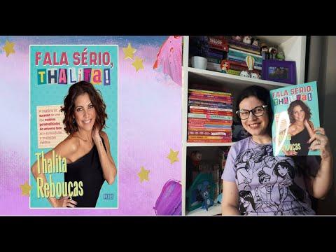 Fala Sério, Thalita!?o livro que conta a história de sucesso de Thalita Rebouças + tour pelo livro