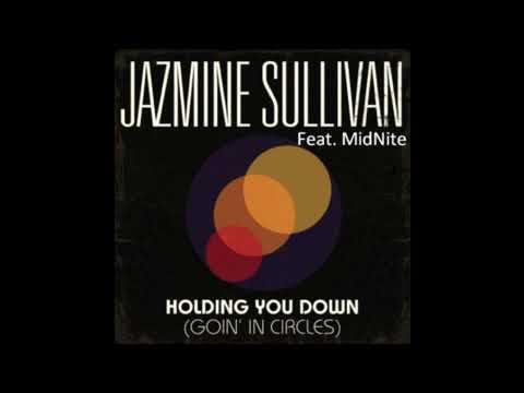Jazmine Sullivan - Goin In Circles (Feat. MidNite)