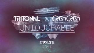 Tritonal & Cash Cash - Untouchable (ST★RLYTE Remix)
