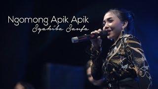 Syahiba Saufa   Ngomong Apik Apik (Live Performance)