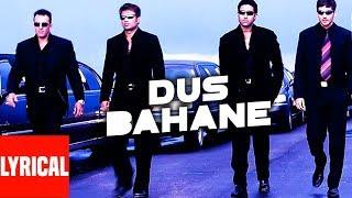 """Dus Bahane Karke Le Gaye Dil"" Lyrical Video   Dus   Sanjay"