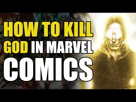 How To Kill Marvel's God/The One Above All (How To Kill Superheroes)