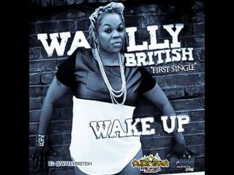Wally British - Up Inna The Video