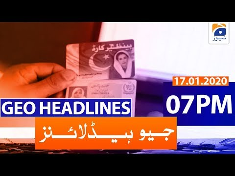 Geo Headlines 07 PM | 17th January 2020