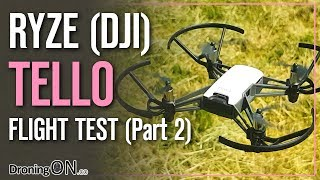 DroningON | Ryze/DJI Tello Review (Part 2) - Flight Test (Footage & Modes)