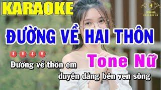 karaoke-duong-ve-hai-thon-tone-nu-nhac-song-trong-hieu