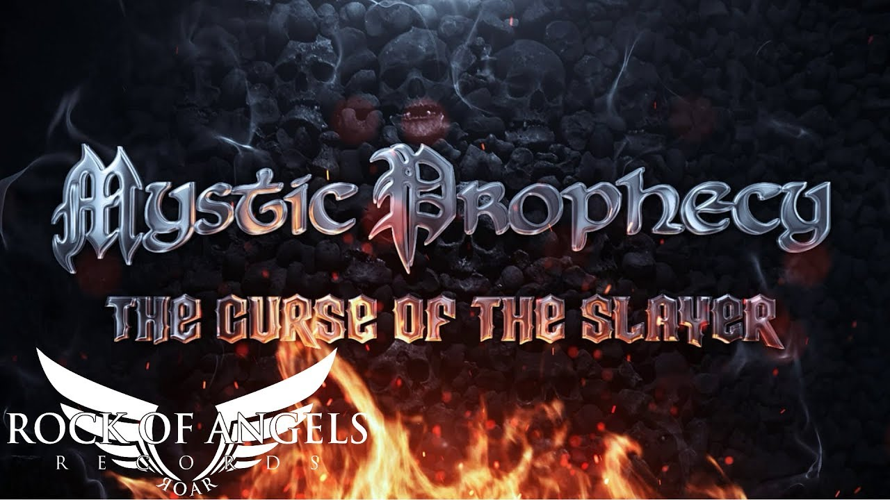 MYSTIC PROPHECY - Curse of the Slayer