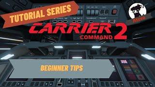 Carrier Command 2 - Beginner Tips