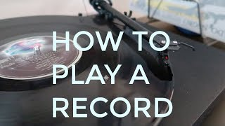 How To Play A Vinyl Record