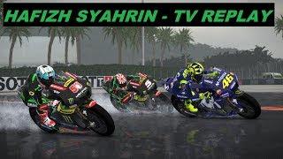 MotoGP 2018 MOD | Hafizh Syahrin | MALAYSIAN GP | WET |  TV REPLAY GAME