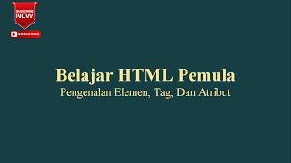 Gambar cover Belajar HTML Pemula Pengenalan Elemen, Tag, Dan Atribut