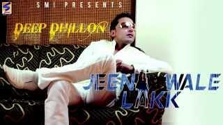 Jeena Wale Lakk  Deep Dhillon