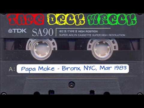 Papa Moke – Bronx NYC March 1983 (restored)