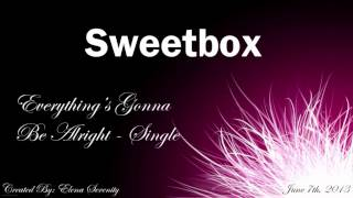 Sweetbox - Everything's Gonna Be Alright (Handbagger's Mild Cigar Mix)