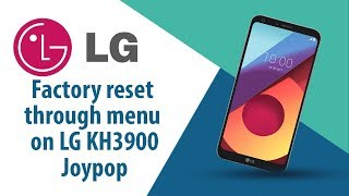 How to Factory Reset through menu on LG Joypop KH3900?