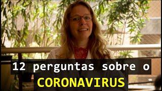 12 respostas sobre o coronavirus