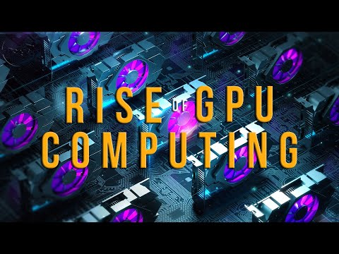The Rise Of GPU Computing