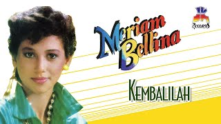 Download lagu Meriam Bellina Kembalilah Mp3