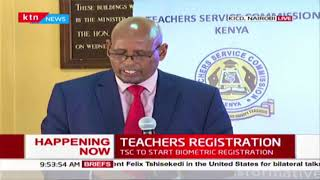 TSC set to start biometric registration of teachers across the country