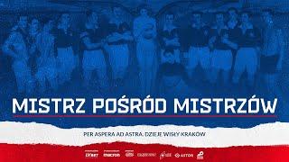 Film do artykułu: Wisła Kraków. Wspomnienie...