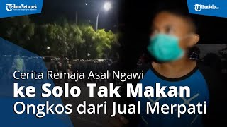 Terpancing Hitamkan Solo, Kisah Remaja Asal Ngawi Berangkat Tak Makan & Ongkos dari Jualan Merpati