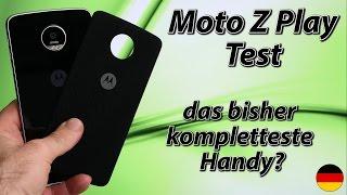 Moto Z Play Test   das bisher kompletteste Handy-Erlebnis? (deutsch)