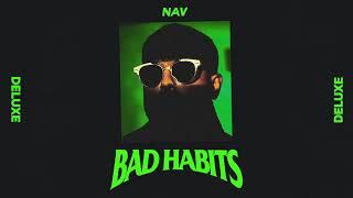 NAV   Habits (Clean Audio)