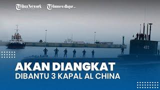 KRI Nanggala-402 akan Diangkat untuk Mengetahui Penyebab Tenggelamnya, Dibantu 3 Kapal AL China