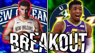 10 Players Most Likely To BREAKOUT In 2019 20