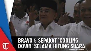 Bravo 5 Sepakat untuk 'Cooling Down' Selama Proses Penghitungan Suara