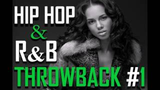 Hip Hop R&B Throwback (Back To The 90s) #1