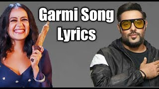 Haaye Garmi Full Song (Lyrics) Neha Kakar Badshah - YouTube