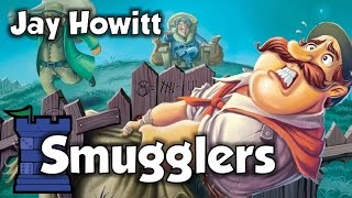 Smugglers Review - with Jay Howitt
