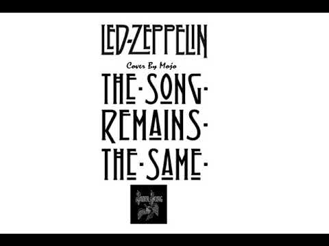 The Song Remains The Same (Cover) 6-11-21