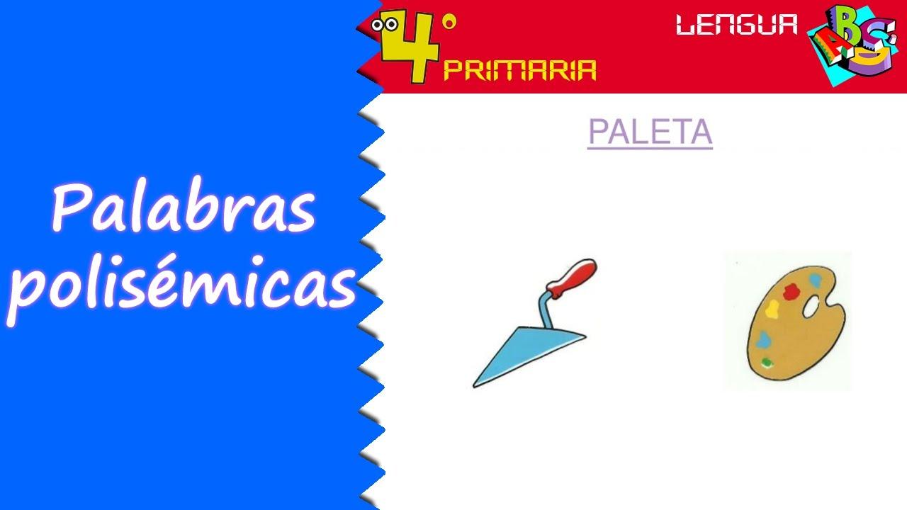 Lengua Castellana. 4º Primaria. Tema 9. Palabras polisémicas