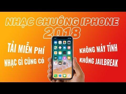 TẢI VỀ và CÀI NHẠC CHUÔNG cho iPhone 2018 CỰC DỄ!!