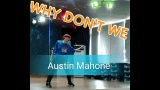 Why Don't We - Austin Mahone (Fitness Hip Hop Basic) 썸머린창작