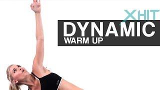 XHIT: Dynamic Warm Up