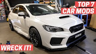 The TOP 7 CAR MODS Everyone Should Do | WRECK IT