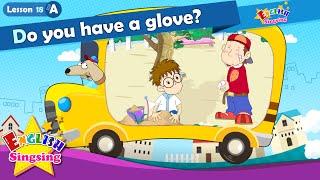 Bài 18_ (A) Bạn có một chiếc găng tay? - Cartoon Câu chuyện