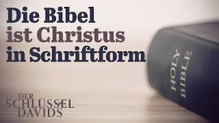 Die Bibel ist Christus in Schriftform